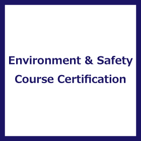 Environment and Safety Course Certification